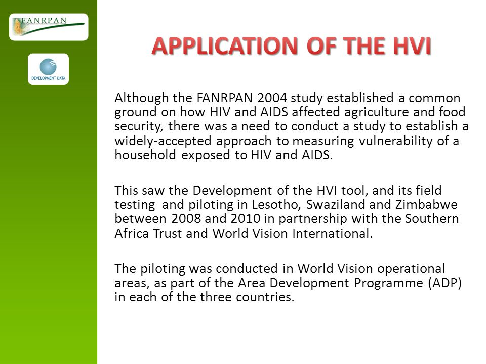 APPLICATION OF THE HVI