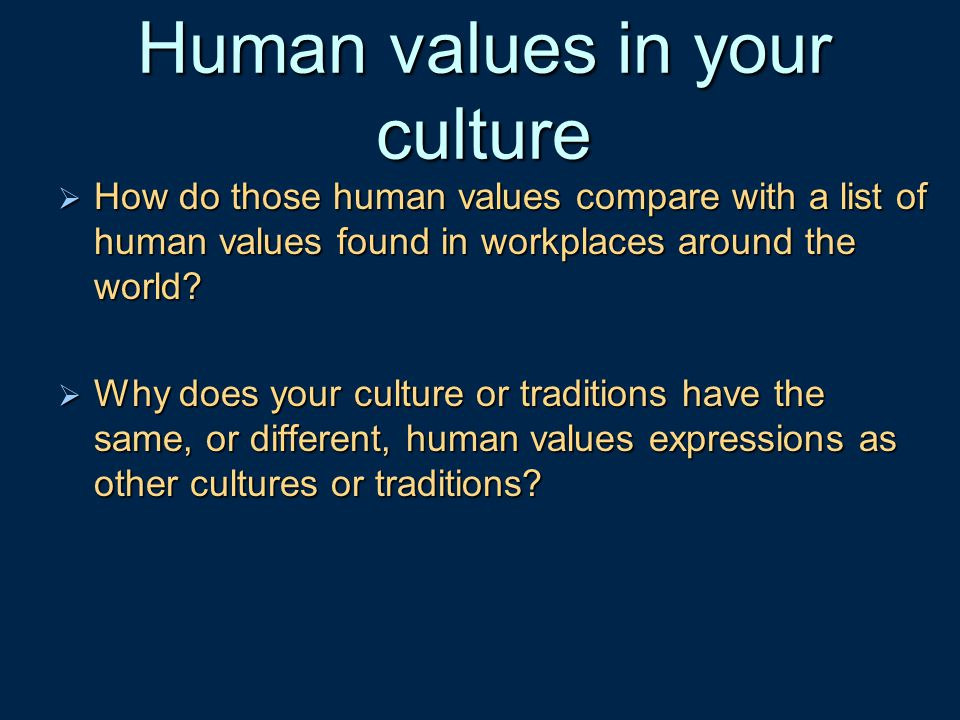 Human values in your culture