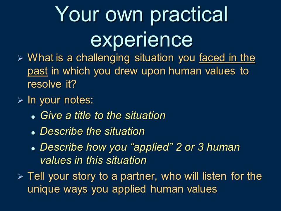 Your own practical experience