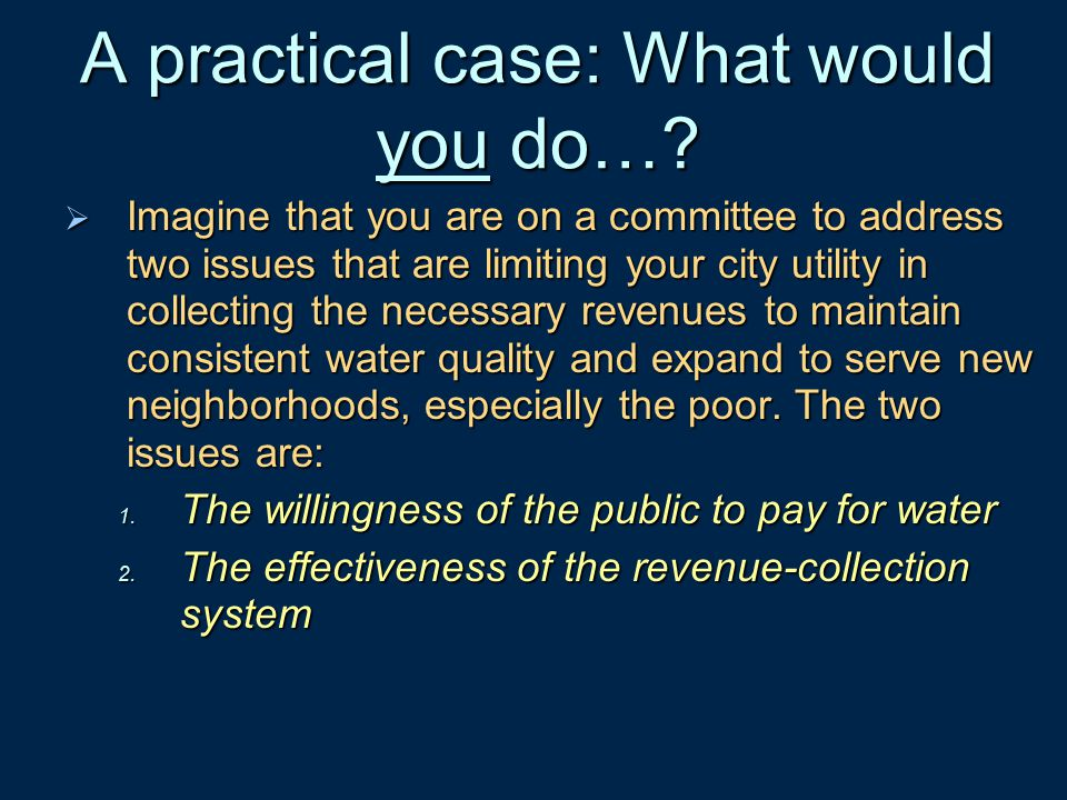 A practical case: What would you do…