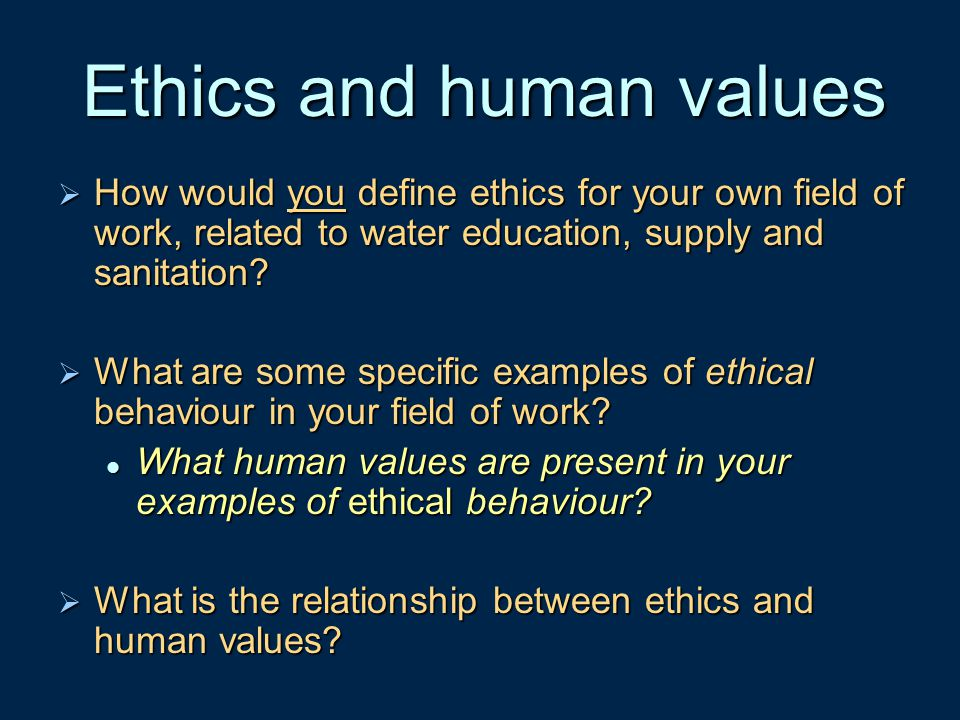 Ethics and human values