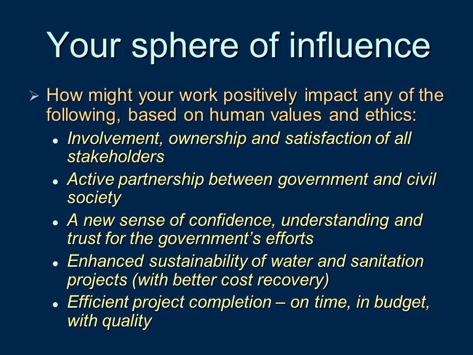 Your sphere of influence