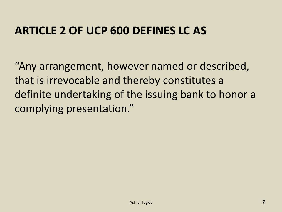 ARTICLE 2 OF UCP 600 DEFINES LC AS