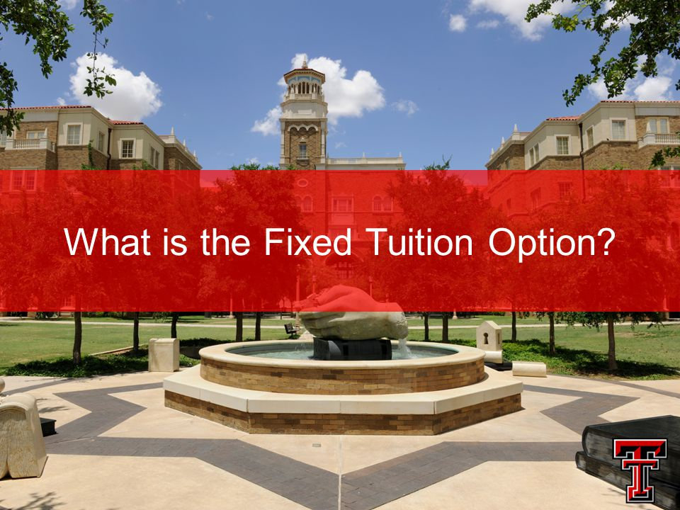 What is the Fixed Tuition Option