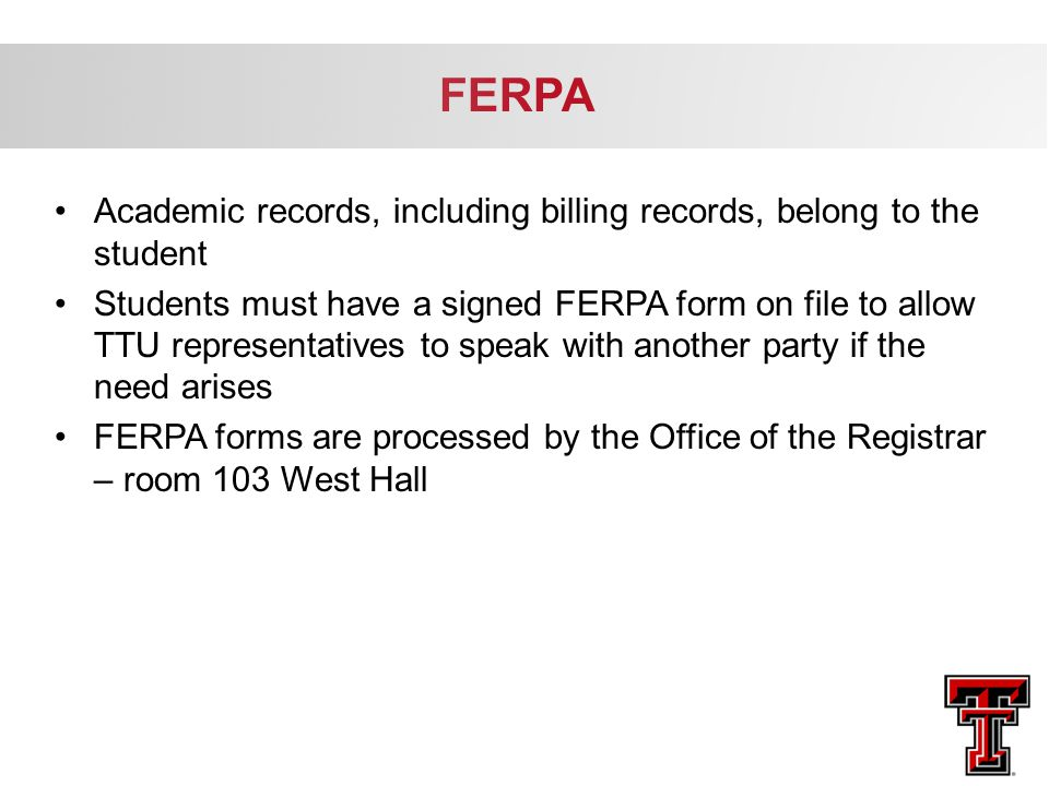 FERPA Academic records, including billing records, belong to the student.