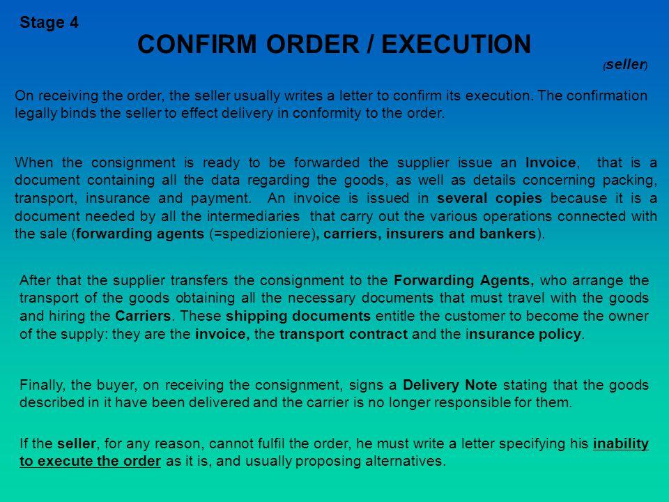 CONFIRM ORDER / EXECUTION
