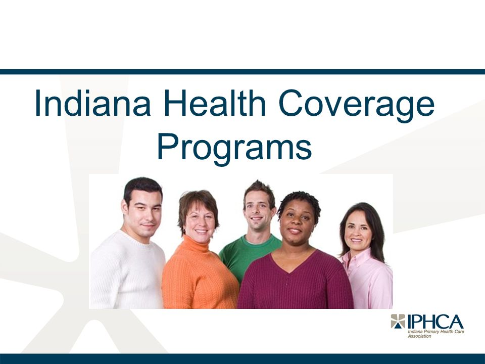 Indiana Health Coverage Programs