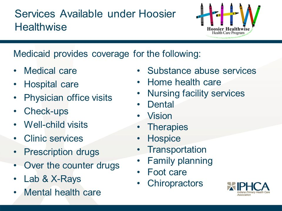Services Available under Hoosier Healthwise