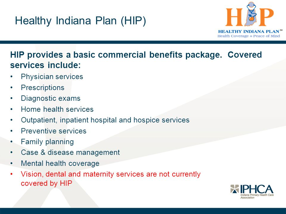 Healthy Indiana Plan (HIP)