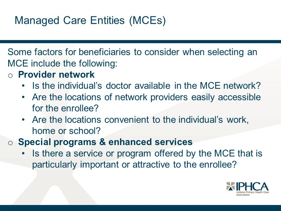 Managed Care Entities (MCEs)