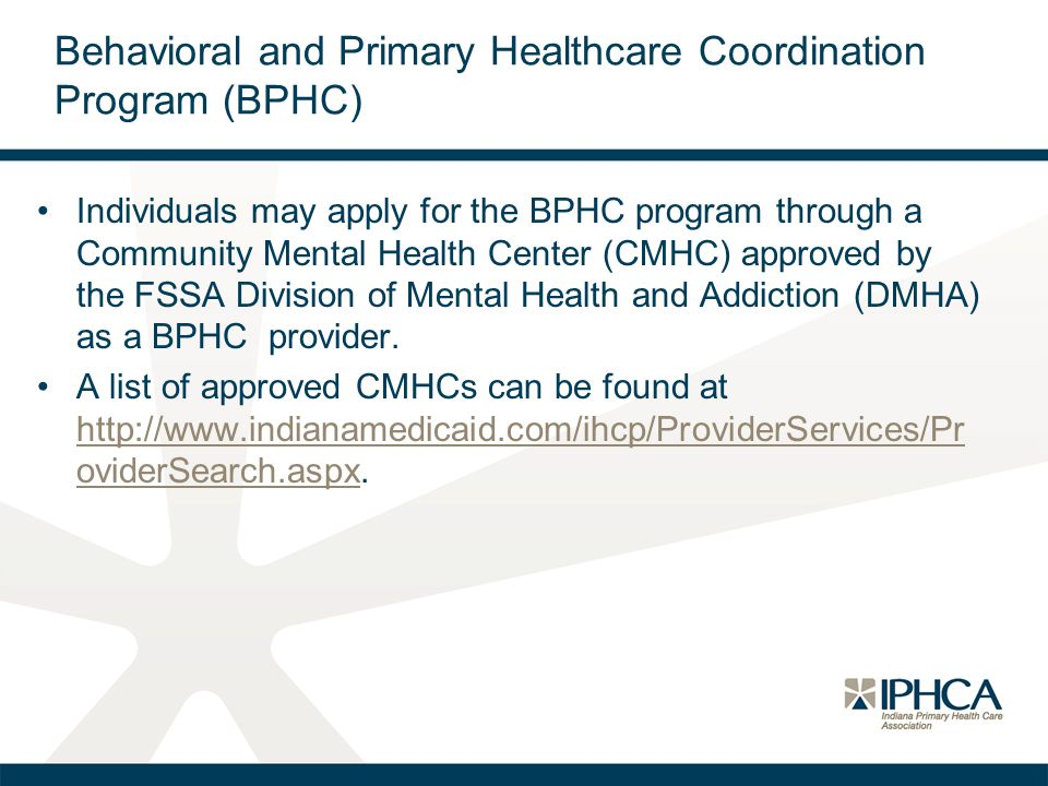 Behavioral and Primary Healthcare Coordination Program (BPHC)