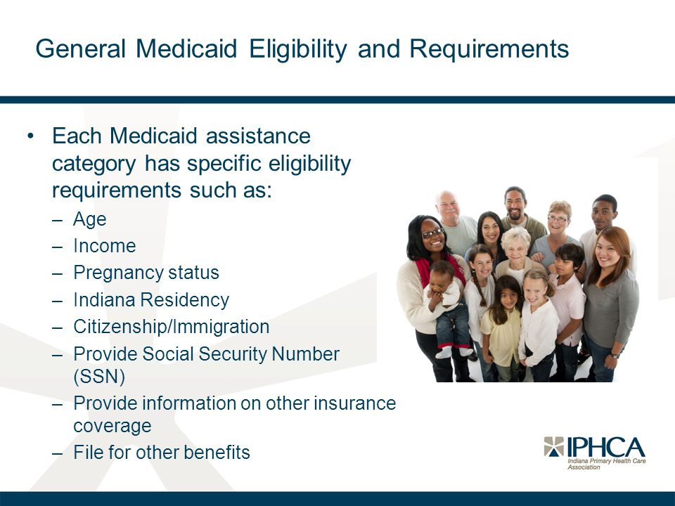 General Medicaid Eligibility and Requirements