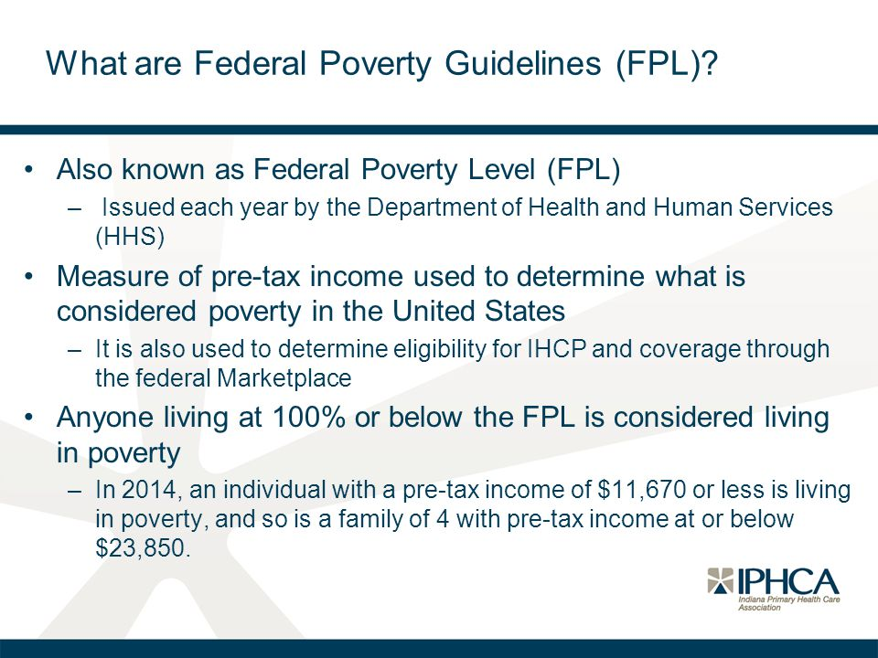 What are Federal Poverty Guidelines (FPL)