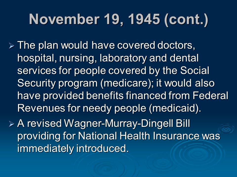 November 19, 1945 (cont.)