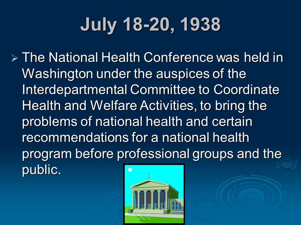 July 18-20, 1938