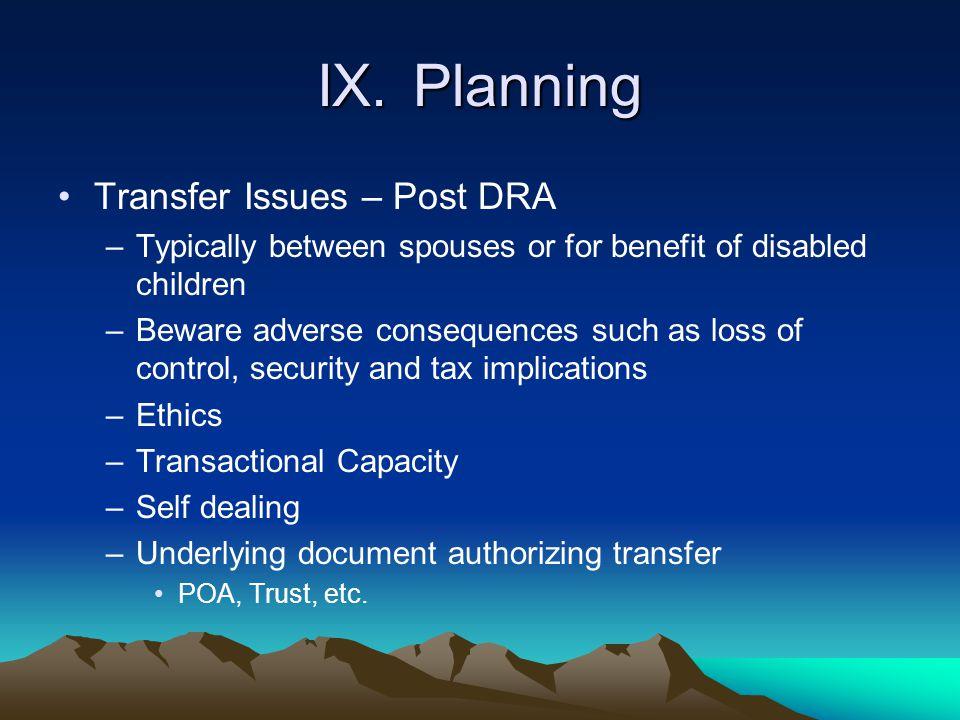 IX. Planning Transfer Issues – Post DRA