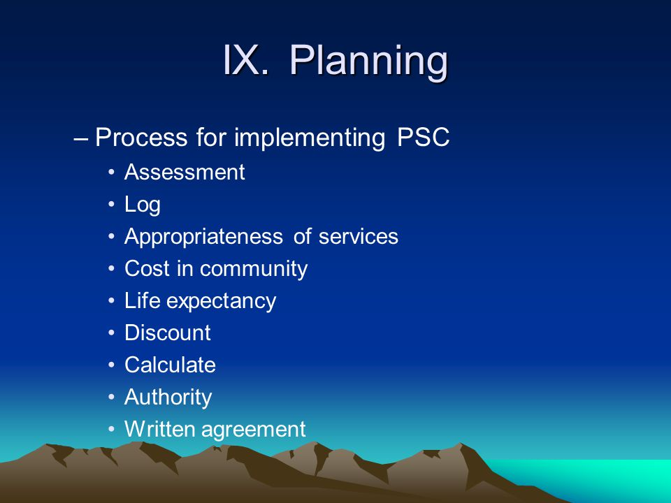 IX. Planning Process for implementing PSC Assessment Log
