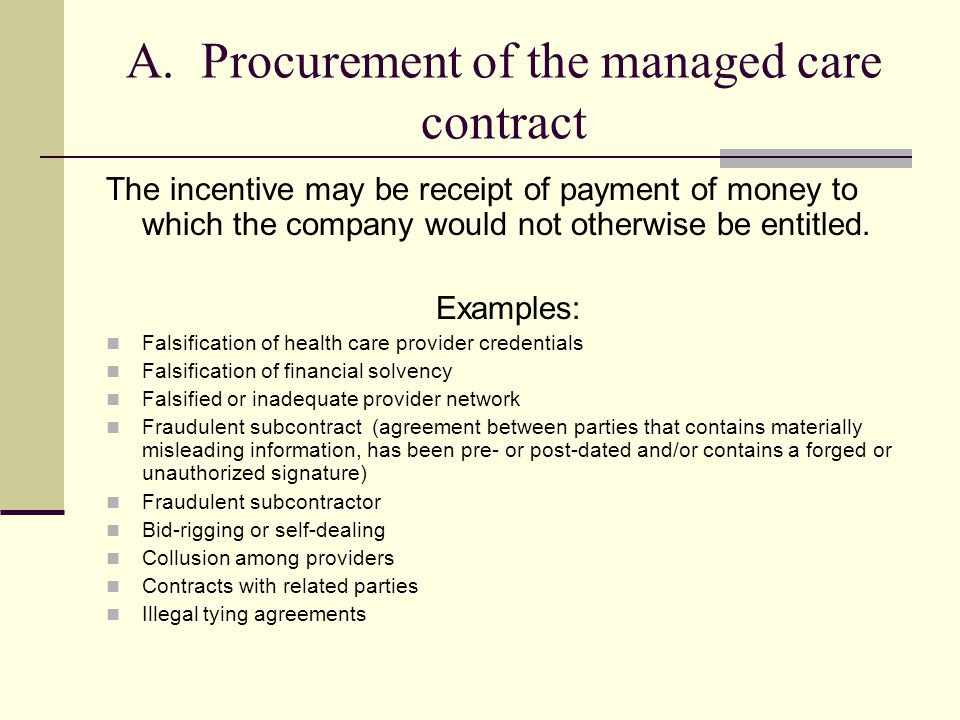 A. Procurement of the managed care contract