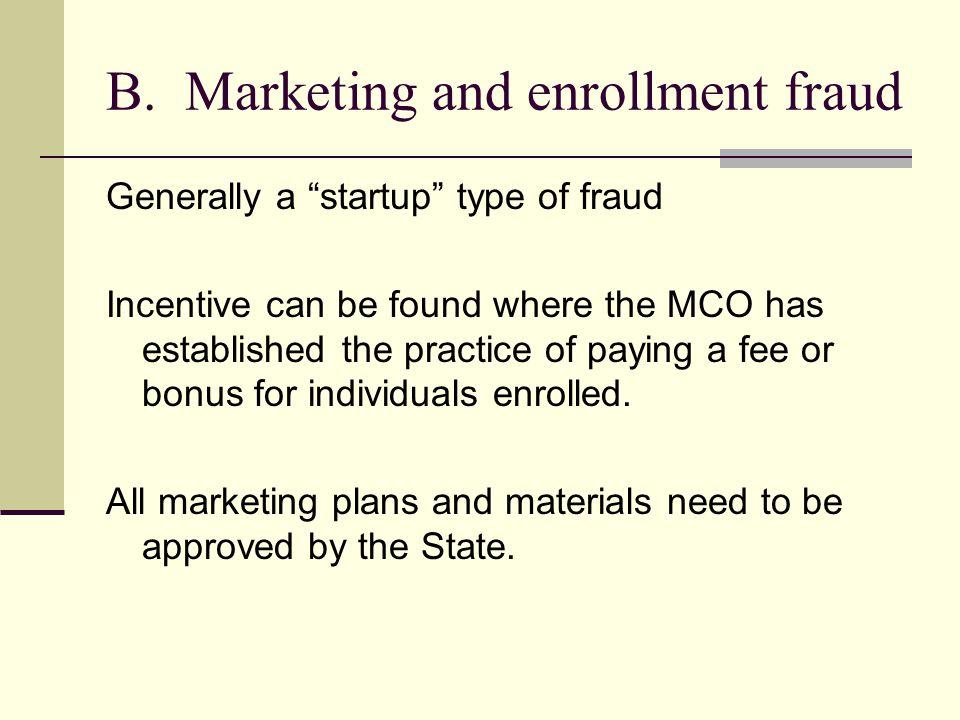 B. Marketing and enrollment fraud