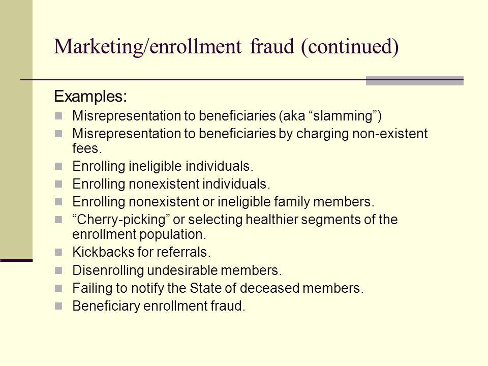 Marketing/enrollment fraud (continued)