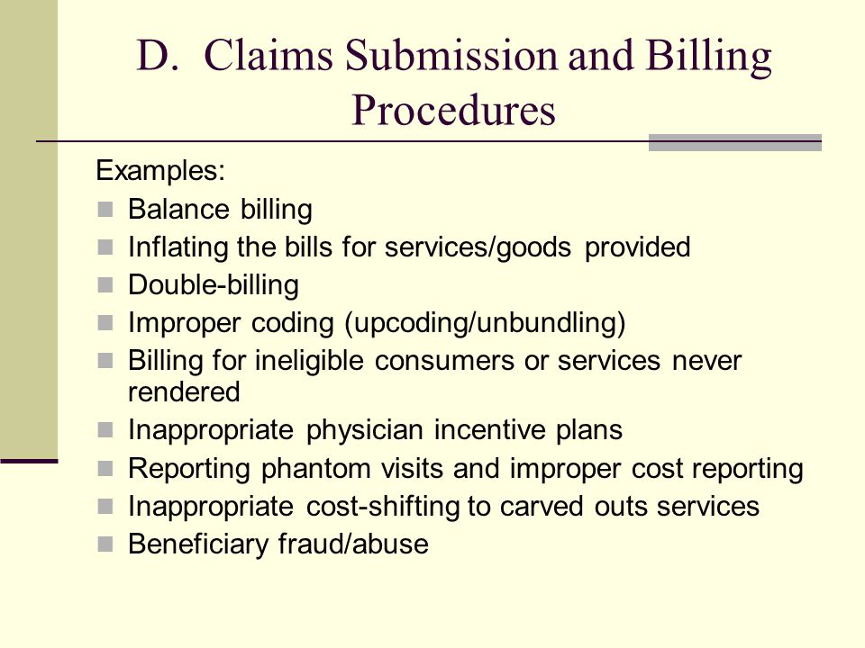 D. Claims Submission and Billing Procedures