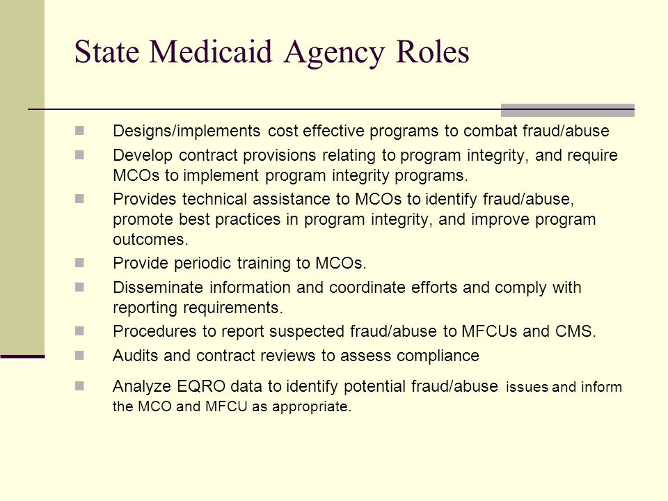 State Medicaid Agency Roles