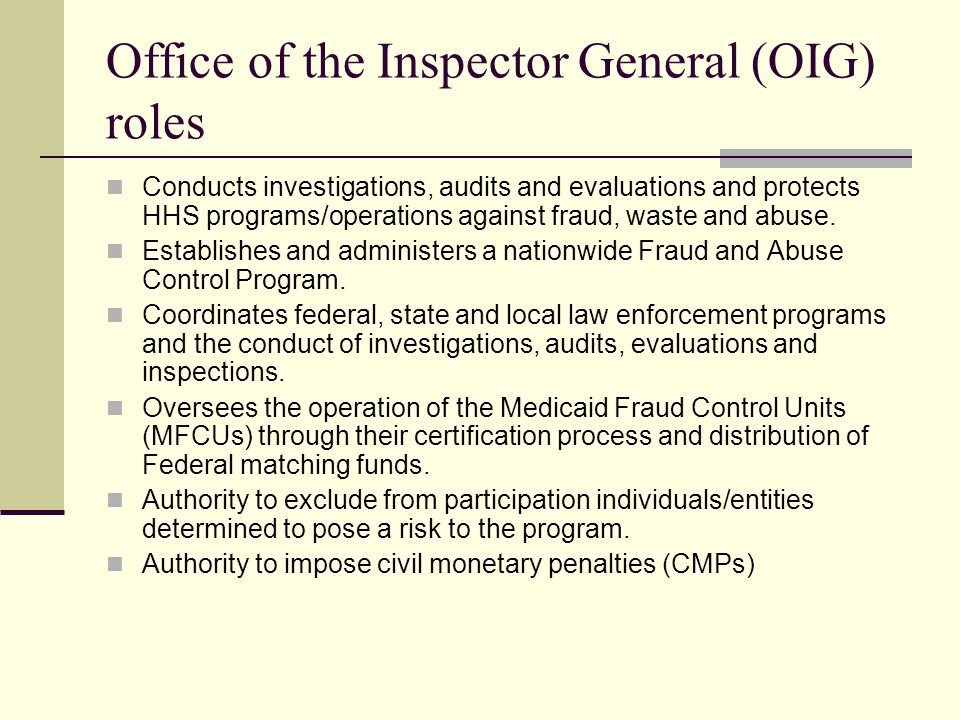 Office of the Inspector General (OIG) roles