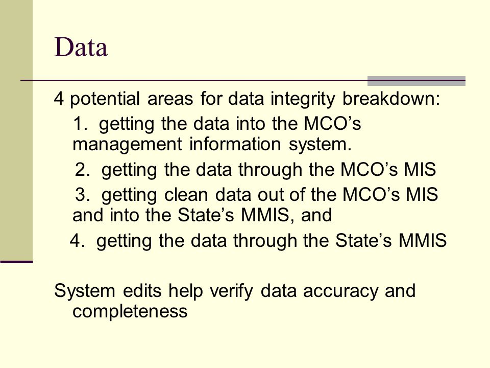 Data 4 potential areas for data integrity breakdown: