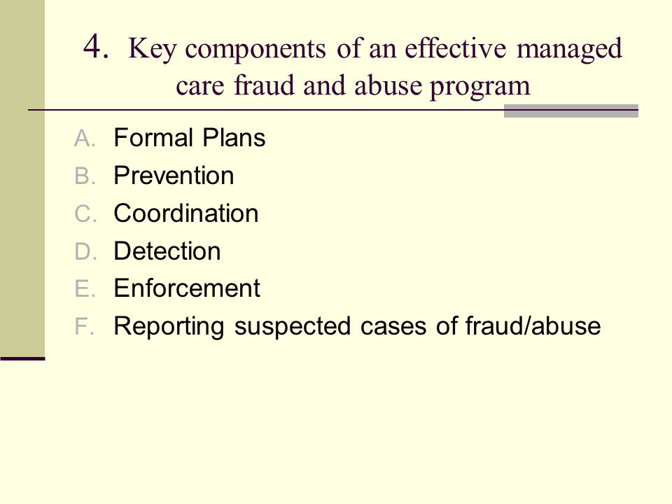4. Key components of an effective managed care fraud and abuse program