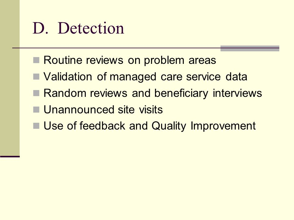 D. Detection Routine reviews on problem areas