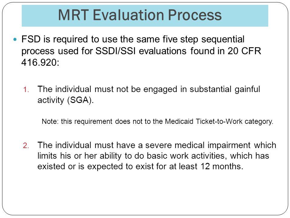 MRT Evaluation Process