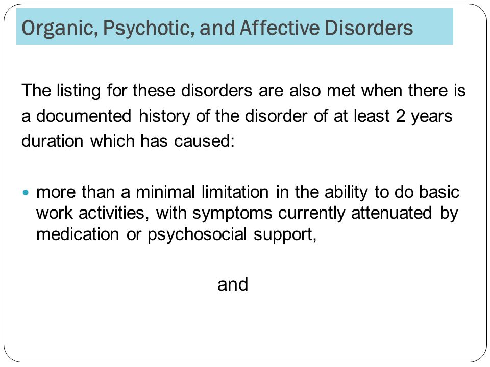 Organic, Psychotic, and Affective Disorders