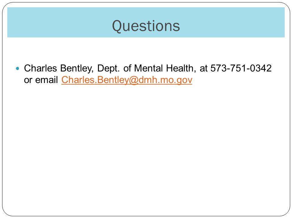 Questions Charles Bentley, Dept.