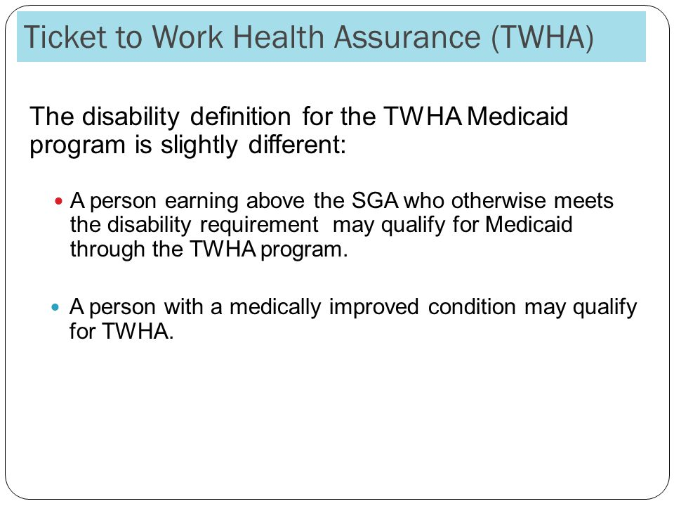 Ticket to Work Health Assurance (TWHA)