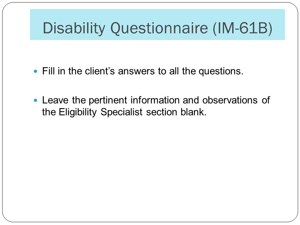 Disability Questionnaire (IM-61B)