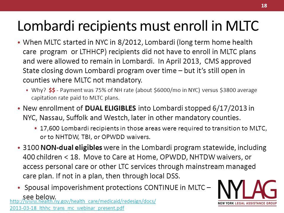 Lombardi recipients must enroll in MLTC
