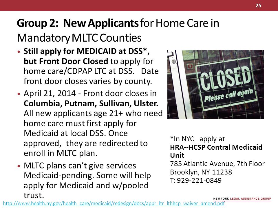 Group 2: New Applicants for Home Care in Mandatory MLTC Counties