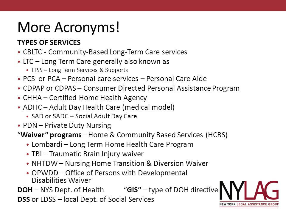 More Acronyms! TYPES OF SERVICES