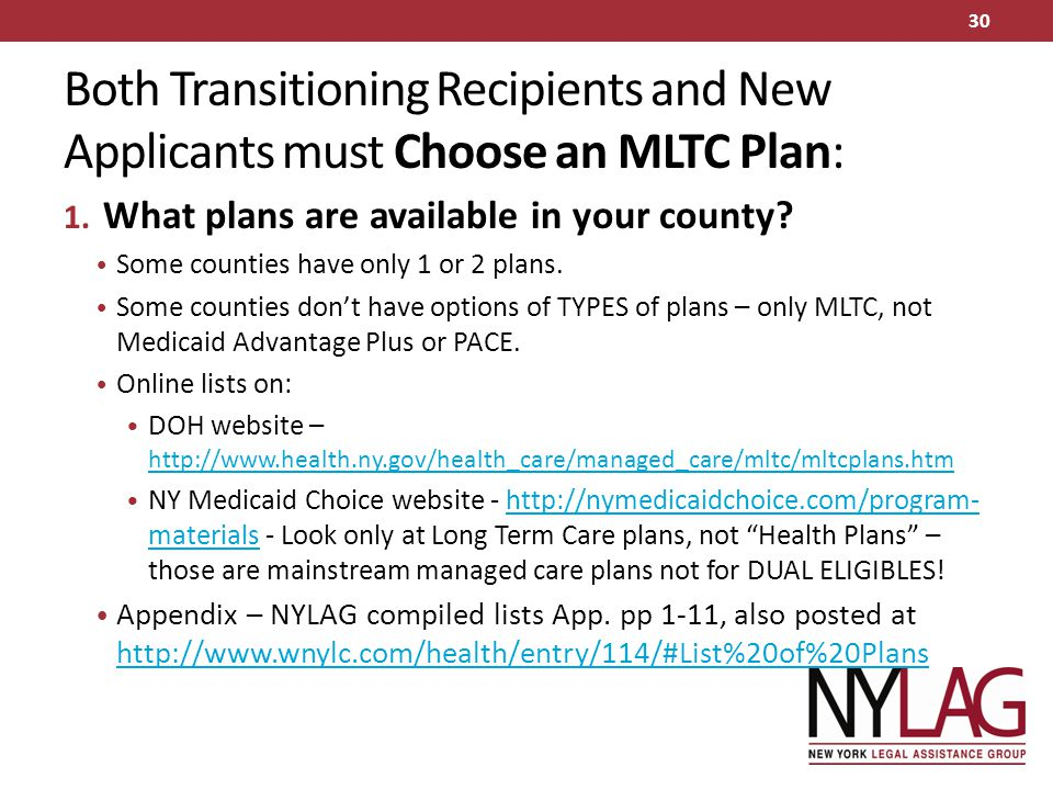 Both Transitioning Recipients and New Applicants must Choose an MLTC Plan: