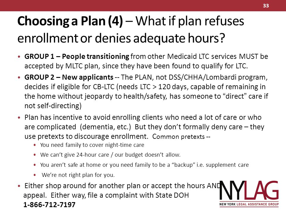 Choosing a Plan (4) – What if plan refuses enrollment or denies adequate hours