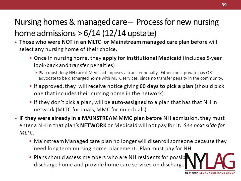 Nursing homes & managed care – Process for new nursing home admissions > 6/14 (12/14 upstate)