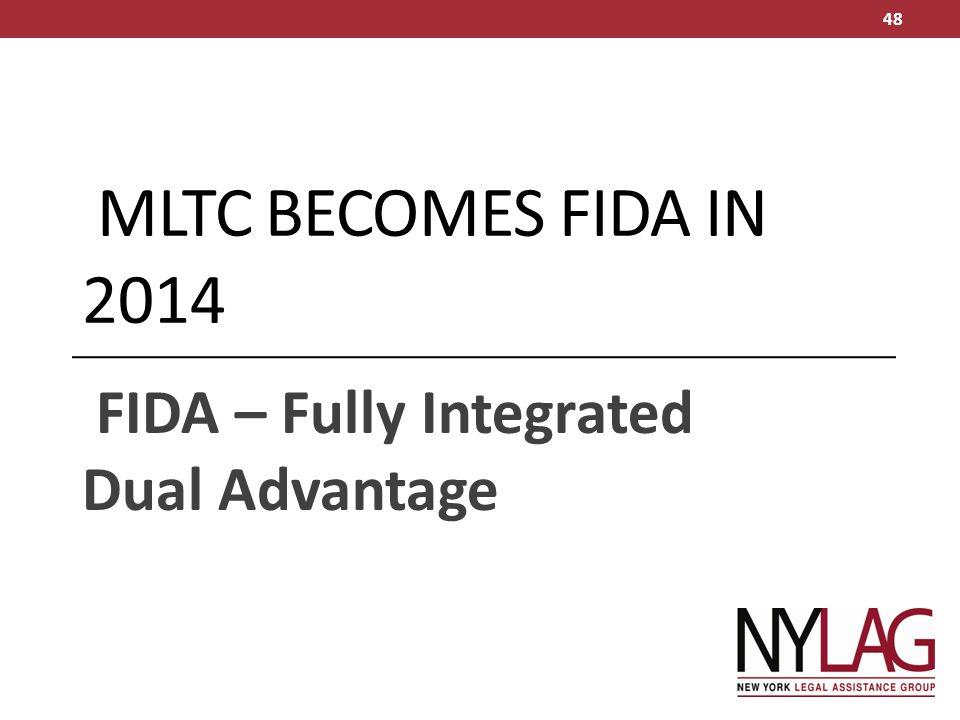 FIDA – Fully Integrated Dual Advantage