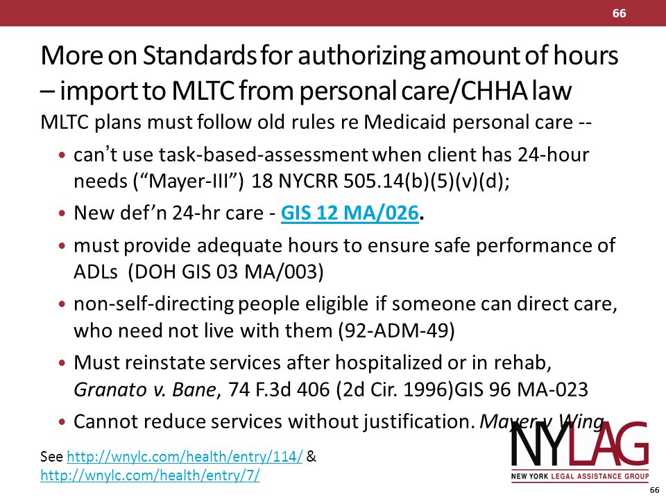 More on Standards for authorizing amount of hours – import to MLTC from personal care/CHHA law
