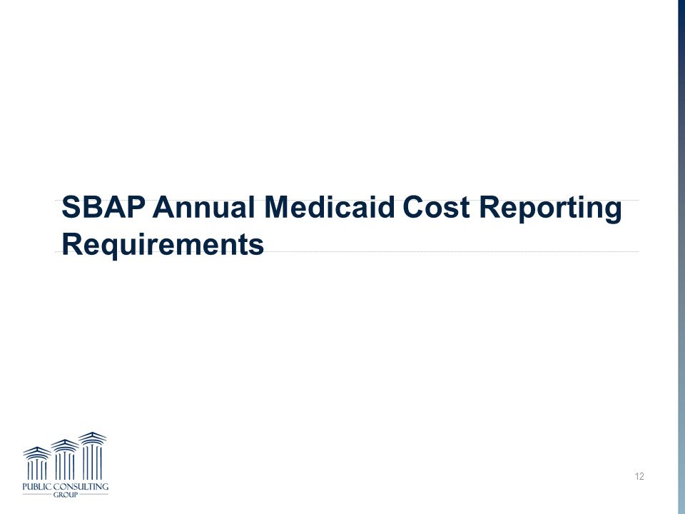 SBAP Annual Medicaid Cost Reporting Requirements