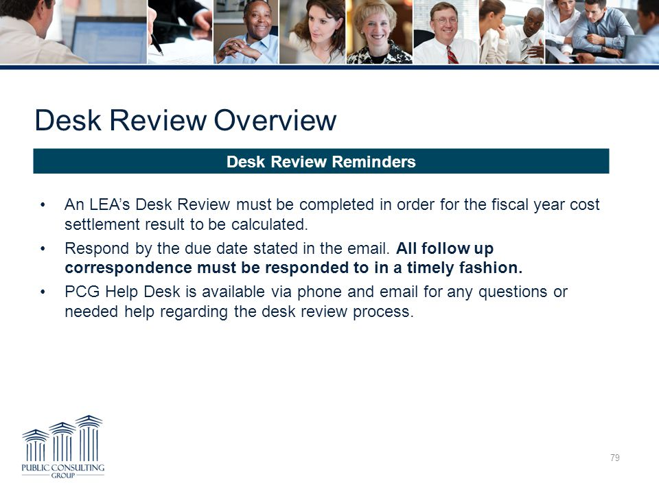 Desk Review Overview Desk Review Reminders