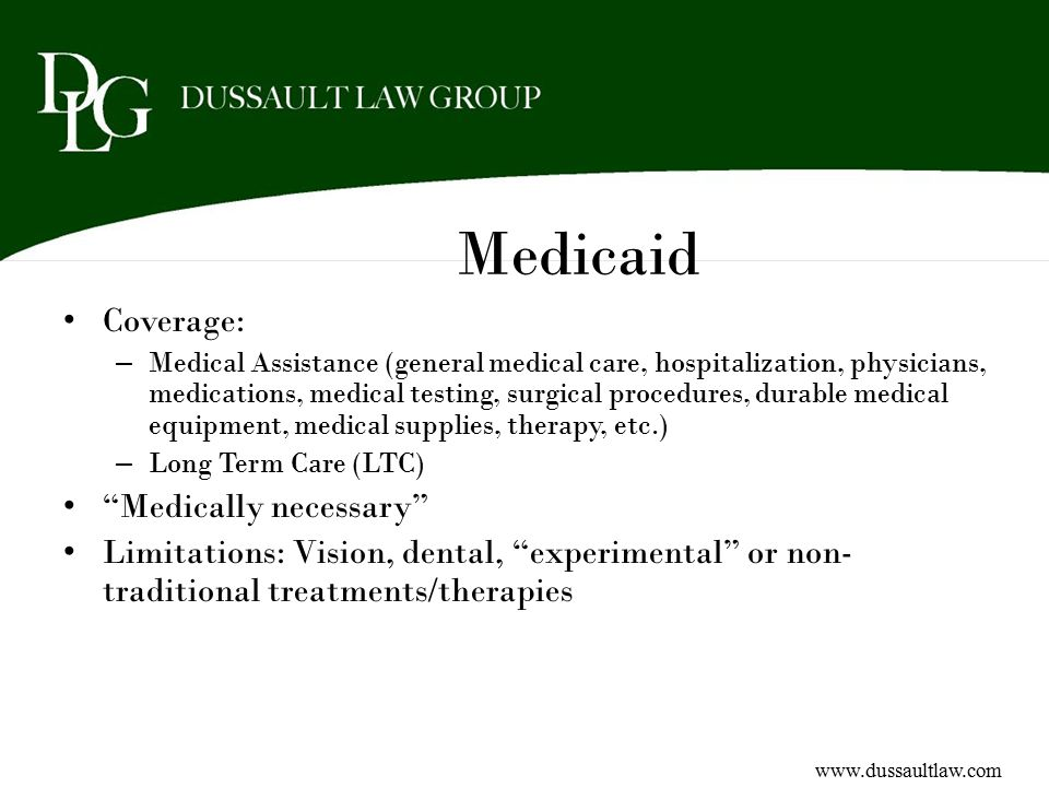 Medicaid Coverage: Medically necessary