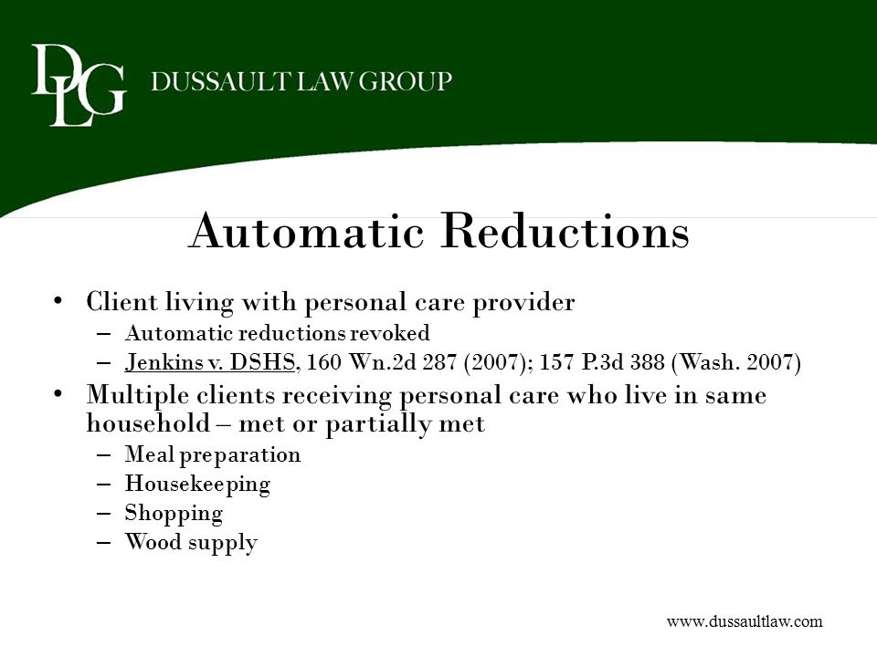 Automatic Reductions Client living with personal care provider