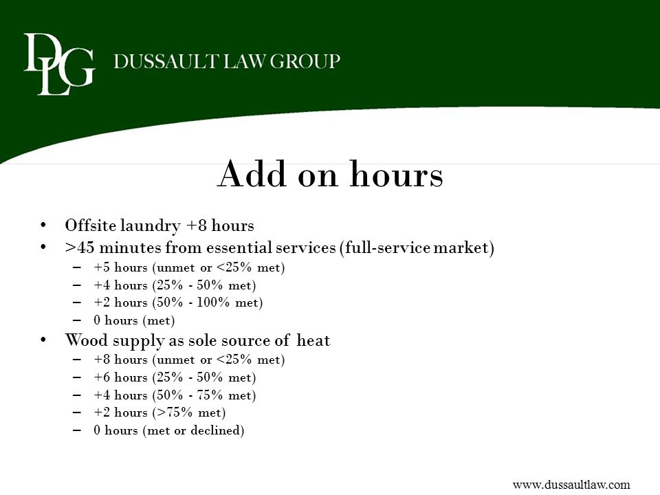 Add on hours Offsite laundry +8 hours