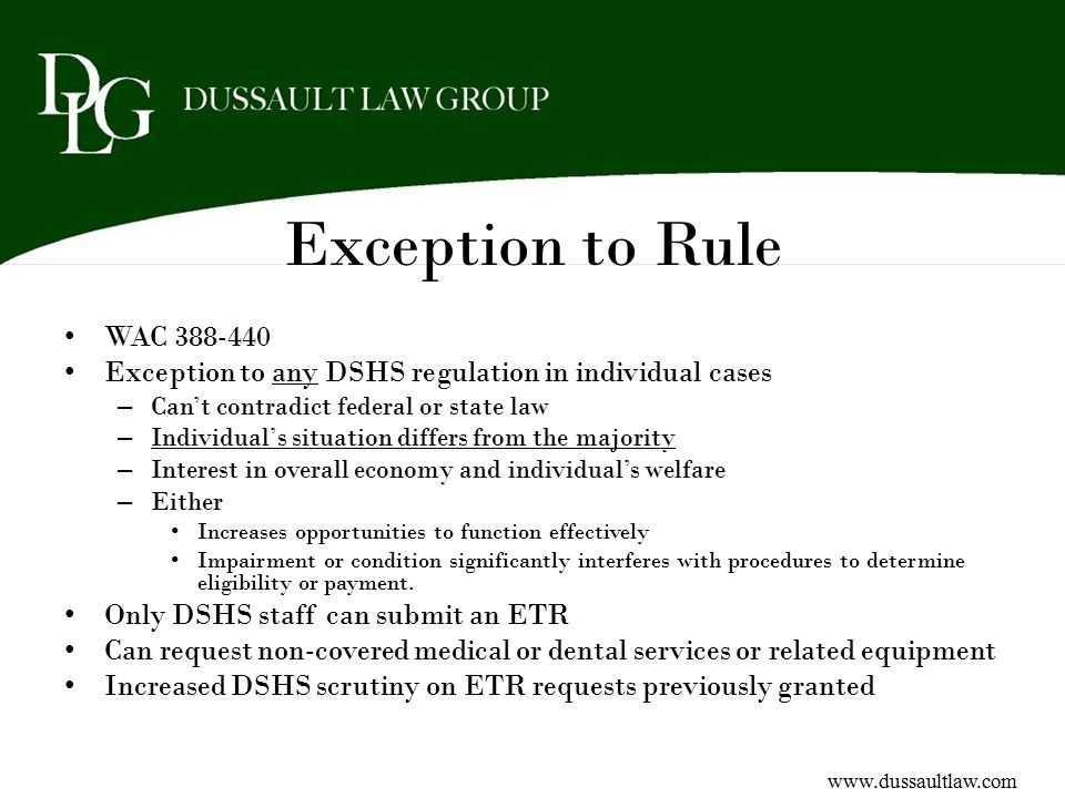 Exception to Rule WAC 388-440. Exception to any DSHS regulation in individual cases. Can't contradict federal or state law.