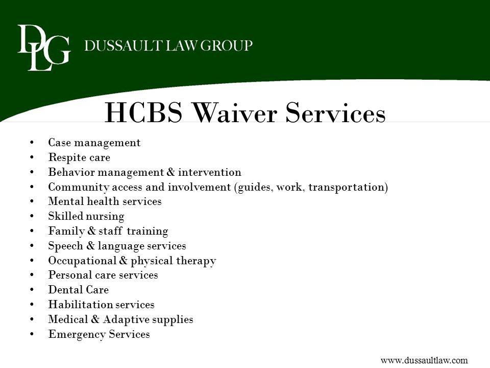 HCBS Waiver Services Case management Respite care